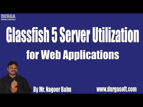 ADV. JAVA - SERVLETS || Glassfish 5 Server Utilization For Web Applications Tutorial By Nagoor Babu