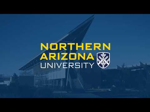 Northern Arizona University – Change the way you see the world
