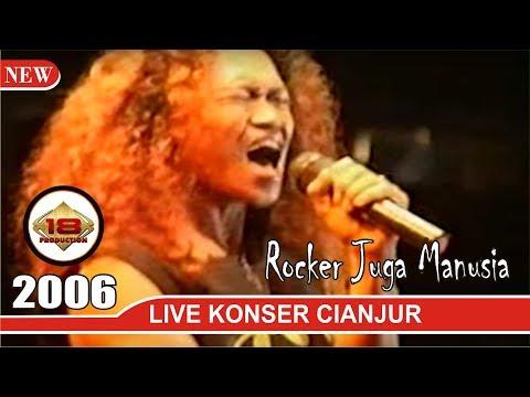 MANTAPP !!! ROCKER JUGA MANUSIA (LIVE KONSER CIANJUR 2006)