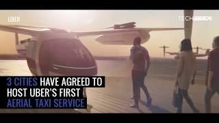 Uber Elevate - The Fastest Way To Travel