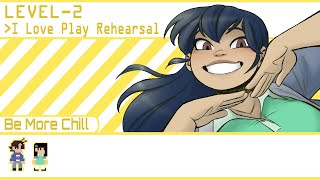 I Love Play Rehearsal - Be More Chill ANIMATIC