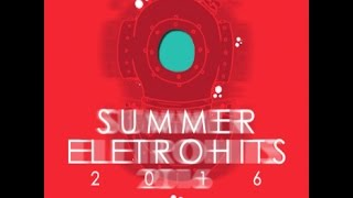 CD Summer Eletrohits 12 (2016) Download na descrição do video