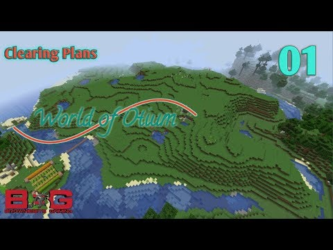 World of Otium - Clearing Plans (Ep. 1)