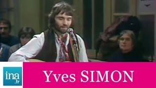 """Yves Simon """"Demain nous ne serons plus jamais seuls"""" (live officiel) - Archive INA"""
