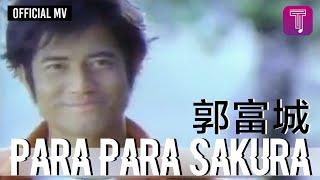 Download lagu 郭富城 Aaron Kwok -《Para Para Sakura》Official MV (電影《芭啦芭啦櫻之花》主題曲)