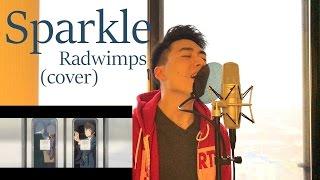 スパークル (Sparkle) Radwimps - Kimi No Na Wa [cover]
