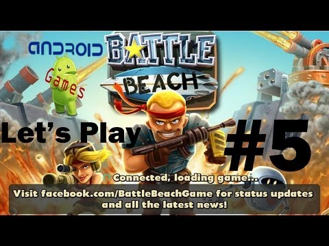 Let's Play Battle Beach (Android) Episode #5