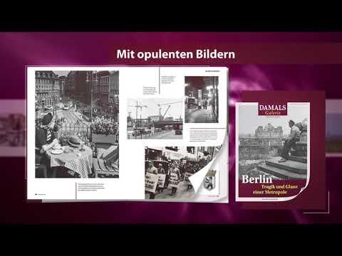 DAMALS Galerie 2018: Berlin - Tragik und Glanz einer Metropole