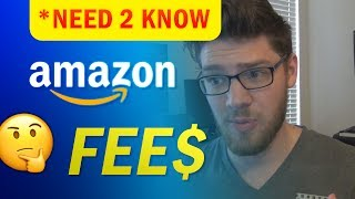 Understand ALL the FEES When Selling on Amazon!!