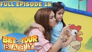 Full Episode 18 | Bet On Your Baby - Jul 9, 2017