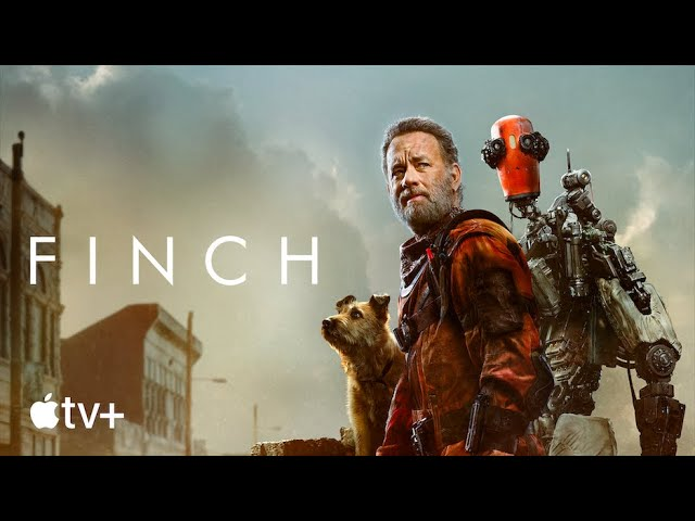 Finch - Official Trailer   Apple TV+