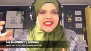 I Am #Hennapreneur • Episode 1: Permission ft. Connie Tu of Created by Connie