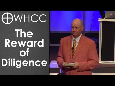The Reward of Diligence - Pastor Jack R. Pidgeon