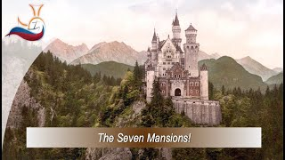 The Seven Mansions.