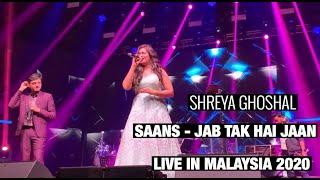 Shreya Ghoshal sings Saans - Jab Tak Hai Jaan Live in Malaysia (23.02.2020)