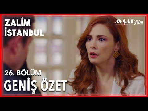 Zalim İstanbul 26. Bölüm Geniş Özet