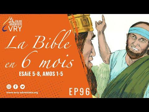 LA BIBLE EN 6 MOIS épisode 96 : Ésaïe 5-8, Amos 1-5