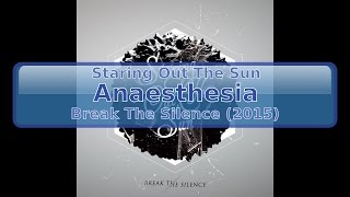 Staring Out The Sun - Anaesthesia [HD, HQ]