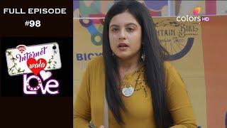Internet Wala Love - 9th January 2019 - इंटरनेट वाला लव  - Full Episode