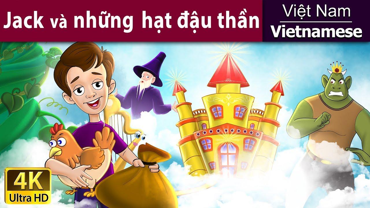 Jack Va Cay đậu Chuyen Co Tich Truyện Cổ Tich Truyện Cổ Tich Việt Nam Youtube