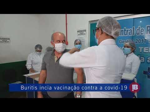 Buritis começa imunização contra Covid -19.