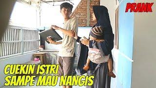 Download lagu CUEKIN ISTRI SAMPE MAU NANGIS