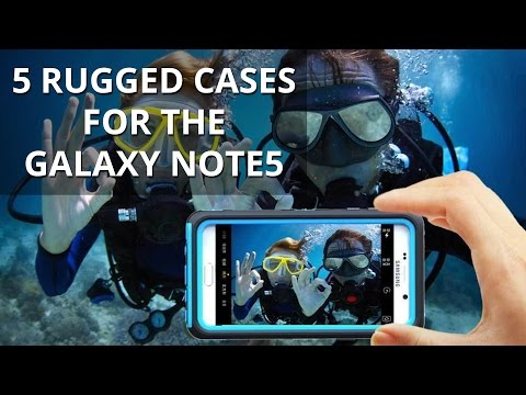 5 rugged cases for the Galaxy Note5 - protect King Phablet from the dangers of adventure