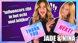"JADE & NINA: ""veel INFLUENCERS zijn ARROGANT & FAKE""  