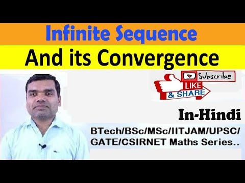 Infinite Sequence and its Convergence in hindi