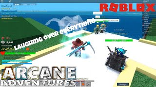 Roblox - Arcane Adventures | Laughing at everything
