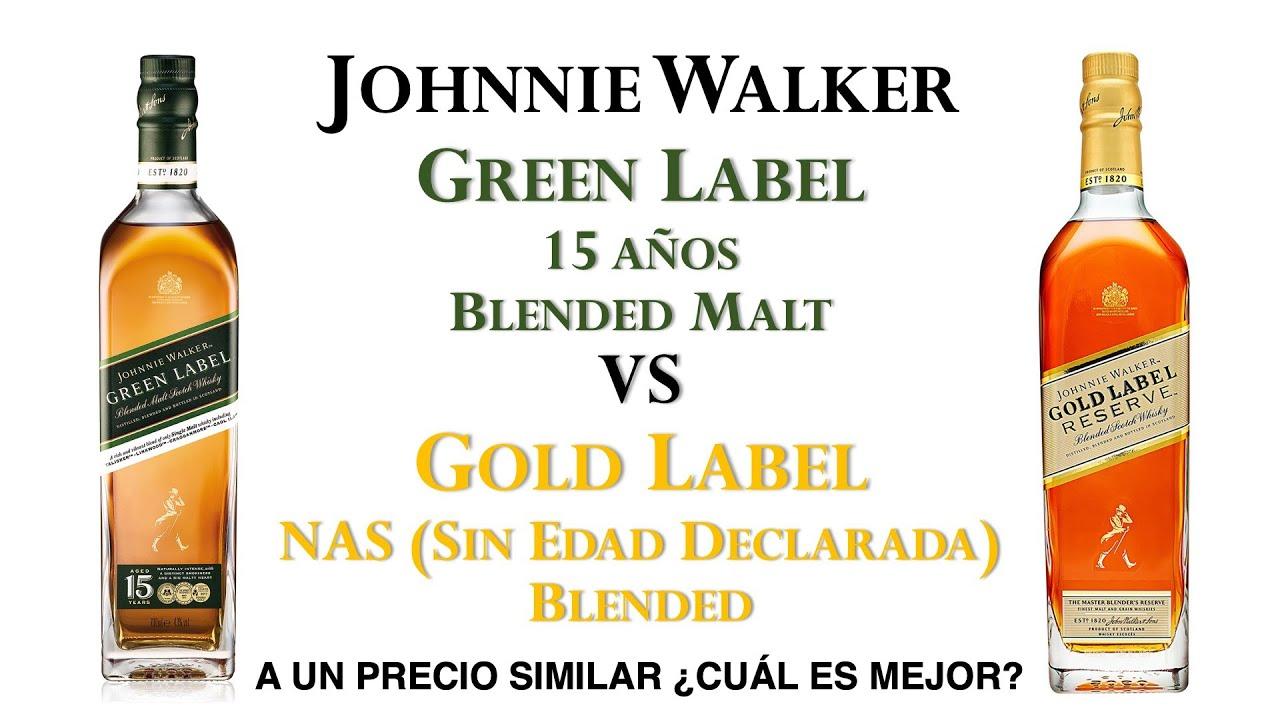Hablemos De Johnnie Walker Gold Label Vs Johnnie Walker Green Label