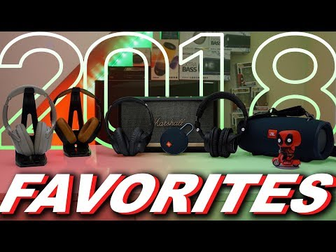 My Favorite Tech Products Of 2018 - Headphones, Speakers & Other Things
