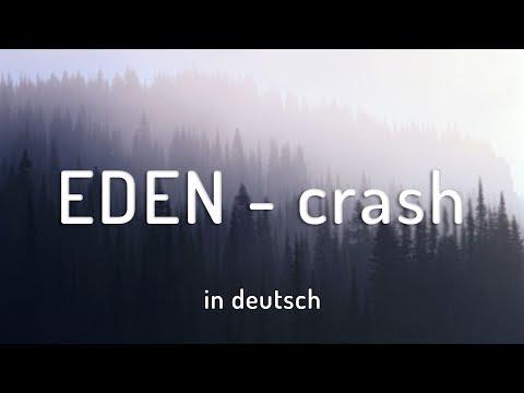 EDEN - crash《DEUTSCHE LYRICS》 ▸hrzn