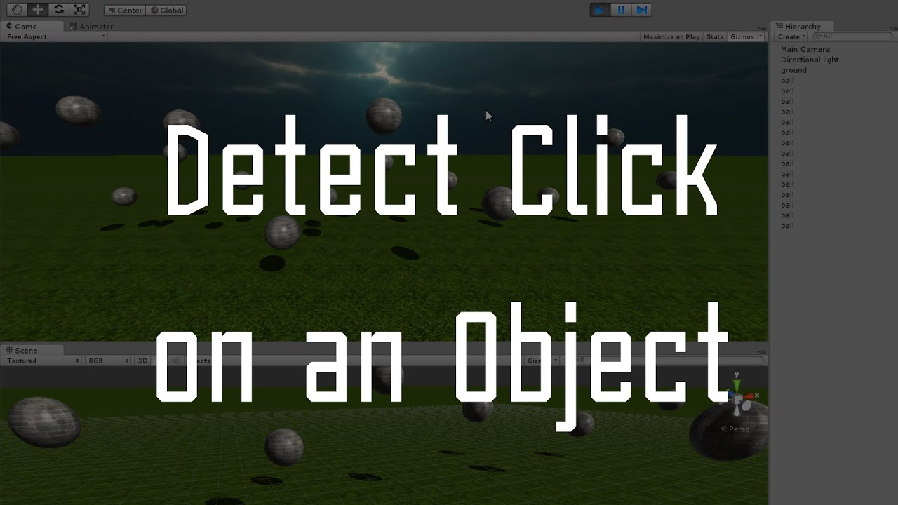 Unity3D How to : Detect Mouse Click on an Object
