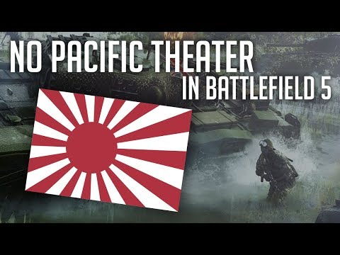 No Pacific Theater In Battlefield V? (Speculation)