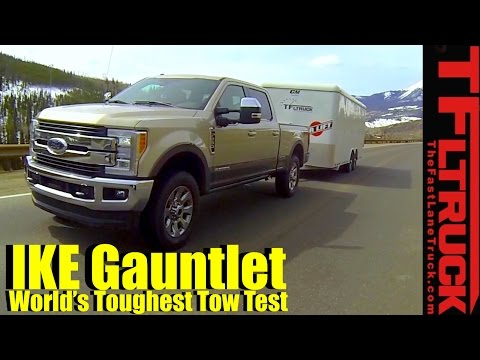2017 Ford F250 Diesel V8 Takes on the Ike Gauntlet Review: The World's Toughest Towing Test