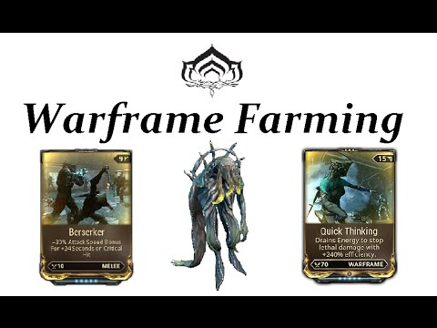 Warframe Farming - Berserker & Quick Thinking (Corrupted Ancient)