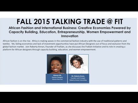 Talking Trade @ FIT  African Fashion and International Business 9/24/15