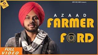 Azaad - Farmer Ford (Full Video) |  Latest Punjabi Songs 2019 | Mp4 Music