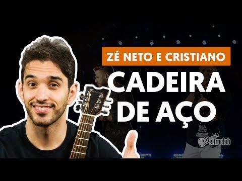 CADEIRA DE AÇO - Zé Neto e Cristiano (aula de violão simplificada)