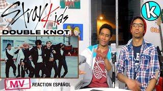 Stray Kids - Double Knot (MV y DANCE PRACTICE) [REACTION EN ESPAÑOL]
