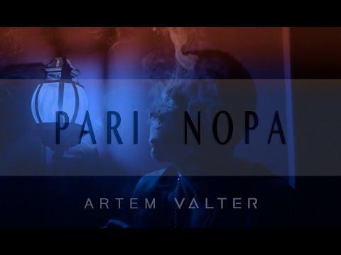 Artem Valter - Pari Nopa