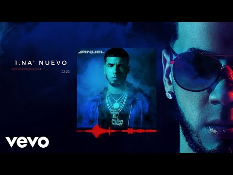 Anuel AA - Na' Nuevo (Audio)