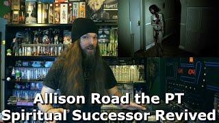 Allison Road the P.T. Spiritual Successor Revived - AlphaOmegaSin