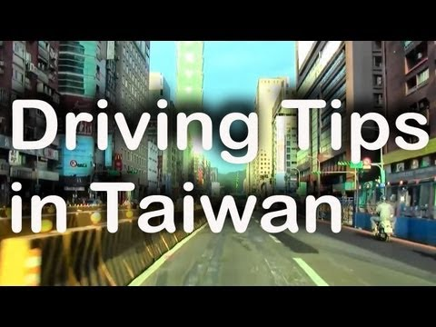 10 Tips for Driving in Taiwan