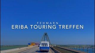 ERIBA TOURING TREFFEN 2021 / #ett2021