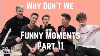 Why Don't We - funny moments part 11