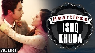 """Heartless Ishq Khuda Song"" (audio) 
