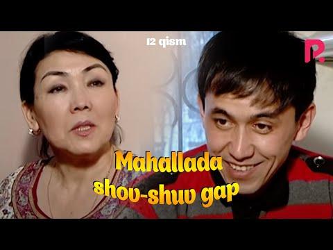 Mahallada shov-shuv gap (o'zbek serial) | Махаллада шов-шув гап (узбек сериал) 12-qism