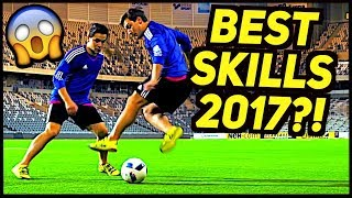 TOP CRAZIEST FOOTBALL SKILLS 2017?!